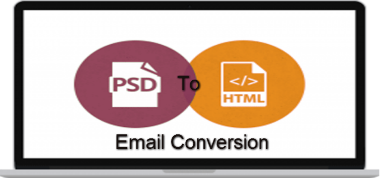 PSD to HTML Email Conversion – Our Specialty & Expertise