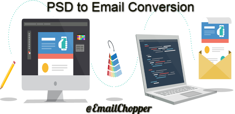 Why Should You Consider PSD to Email Conversion?